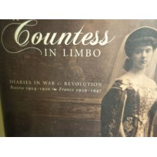 A Countess in Limbo: Diaries in War & Revolution