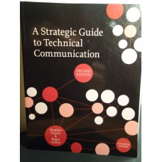 A Strategic Guide to Technical Communication