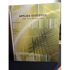 Applied Statistics for the Behavioral Sciences, 5th Ed.