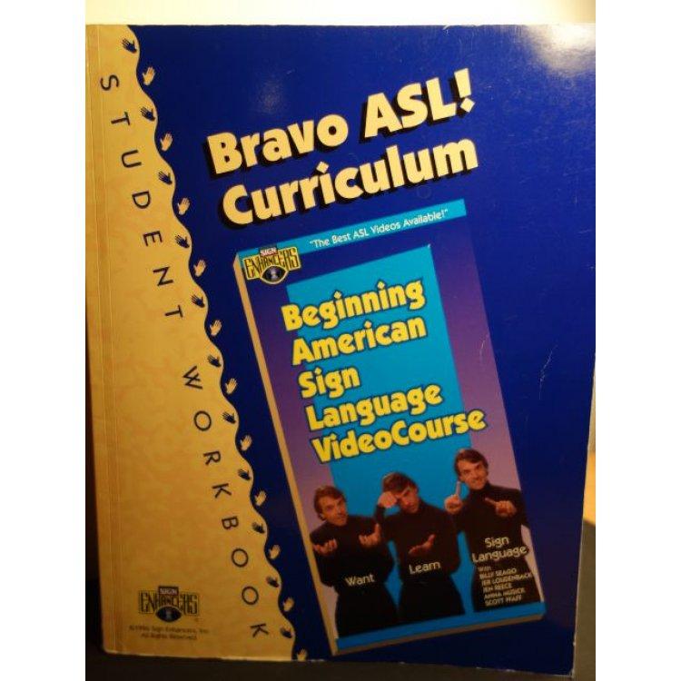 Studying Workbooks: Bravo ASL Curriculum Student Workbook