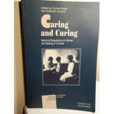 Caring and Curing - Historical Perspectives on Women
