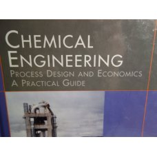 Chemical Engineering Process Design and Economics