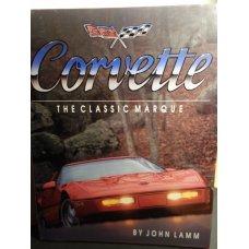 Corvette The Classic Marque -Hardcover, John Lamm