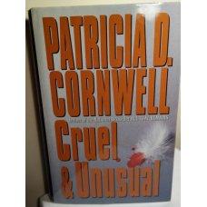 Cruel and Unusual,Hardcover, Patricia Cornwell 1st Ed.
