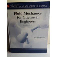 MGH Fluid Mechanics for Chemical Engineers, De Nevers