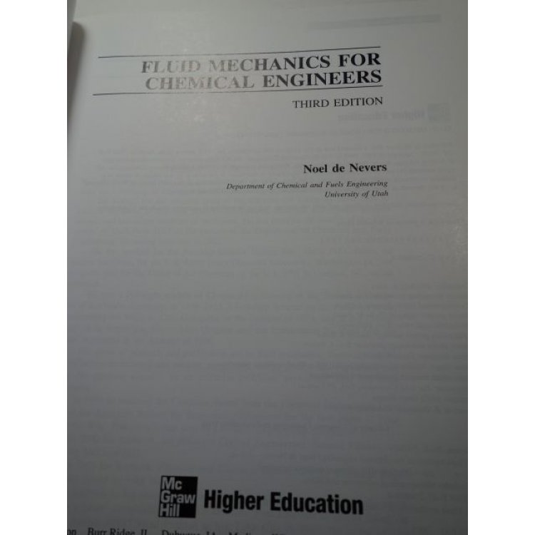 Fluid Mechanics for Chemical Engineers, Noel de Nevers