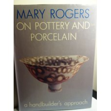 On Pottery and Porcelain, Mary Rogers, Revised Edition