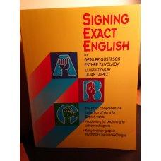 Signing Exact English by Gerilee Gustason