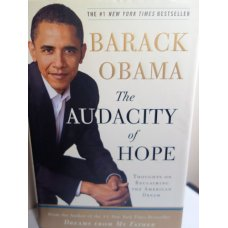 The Audacity of Hope by Barack Obama HARDCOVER First Ed