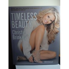 Timeless Beauty: Over 100 Tips, Christie Brinkley
