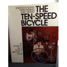 Understanding Maintaining and Riding Ten-Speed Bicycle