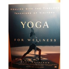 Yoga for Wellness Healing with the Timeless... Viniyoga